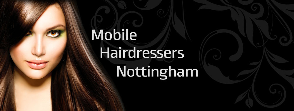 Mobile Hairdresser In Nottingham